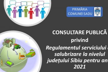 PROCEDURĂ DE CONSULTARE PUBLICĂ privind Regulamentul serviciului de salubritate la nivelul județului Sibiu pentru anul 2021
